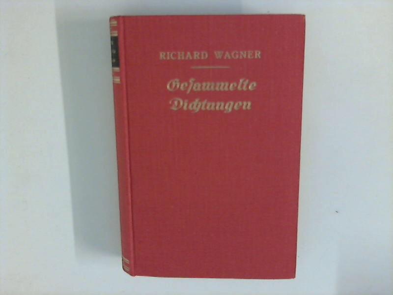 Richard Wagners Gesammelte Dichtungen : Drei Teile: Kapp, Julius: