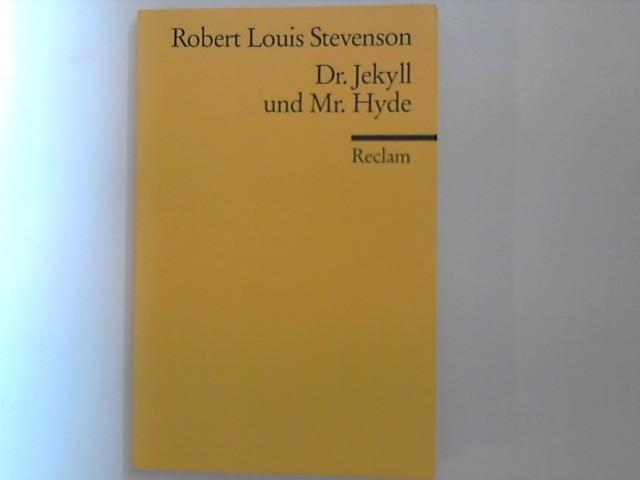 Dr. Jekyll und Mr. Hyde: Novelle: Stevenson, Robert Louis: