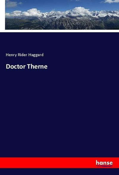 Doctor Therne - Henry Rider Haggard