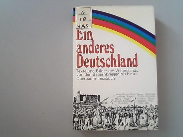 Ein anderes Deutschland. Texte und Bilder des: Ulrike, Haß, Hiltmann