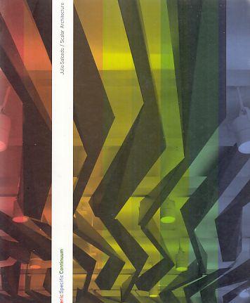 Julio Salcedo. Scalar Architecture. Generic Specific Continuum. Ed. by Oscar R. Ojeda. Foreword by Luis Rojo. - Salcedo, Julio