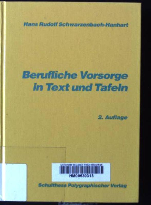 Berufliche Vorsorge in Text und Tafeln : Schwarzenbach, Hans Rudolf: