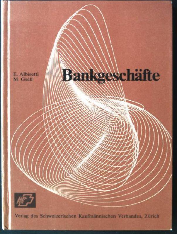 Bankgeschäfte. Leitfäden für das Bankwesen ; 2: Albisetti, Emilio und