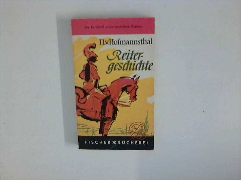 Reitergeschichte.: Hofmannsthal, Hugo von: