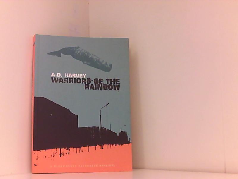 Warriors of the Rainbow: D. Harvey, A.: