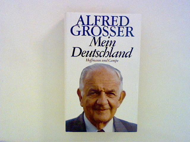 Mein Deutschland: Grosser, Alfred: