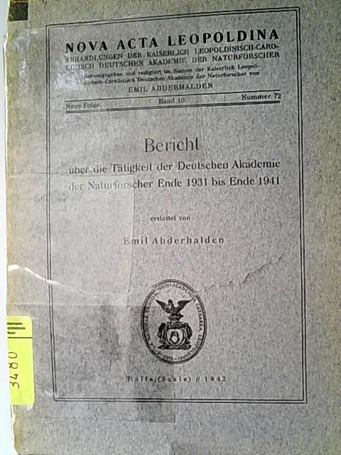 Bericht über die Tätigkeit der Deutschen Akademie: Abderhalden, Emil,