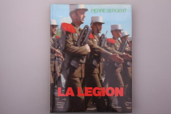 LA LEGION.: Sergent, Pierre; Castelbajac,