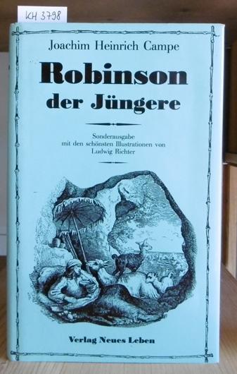 Robinson der Jüngere. Ein Lesebuch für Kinder.: Campe, Joachim Heinrich: