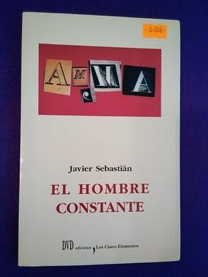 El hombre constante - Javier Sebastián