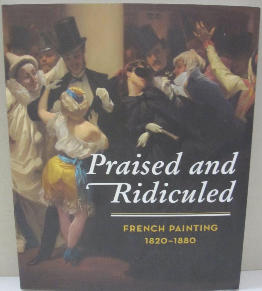 Praised and Ridiculed: French Painting, 1820-1880: Kunsthaus Zurich