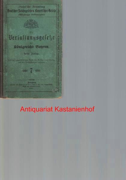 Die Verfassungsgesetze des Königreichs Bayern,: Königreich Bayern