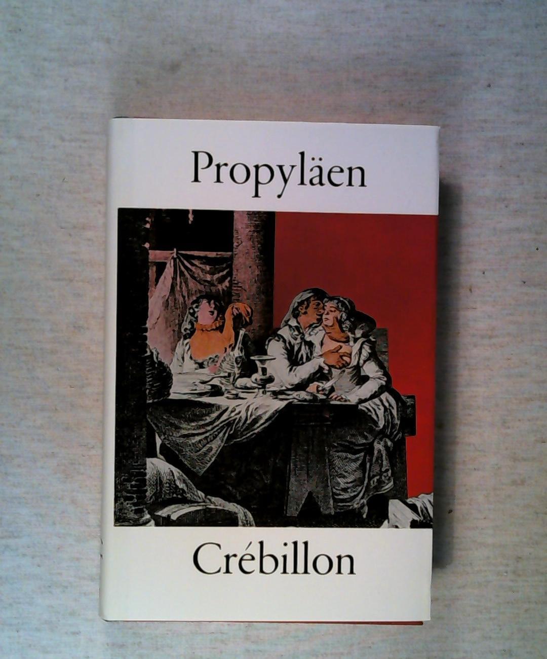 Das Gesamtwerk Band 8 von 8. Hrsg.: Crebillon der Jüngere.: