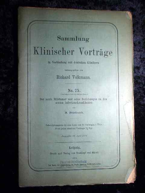 Friedreich: Der acute Milztumor und seine Beziehungen: Richard Volkmann (Hrsg.):