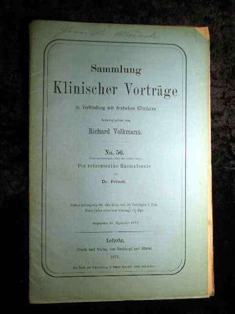 Dr. Fritsch: Die retrouterine Haematocele. Sammlung Klinischer: Richard Volkmann (Hrsg.):