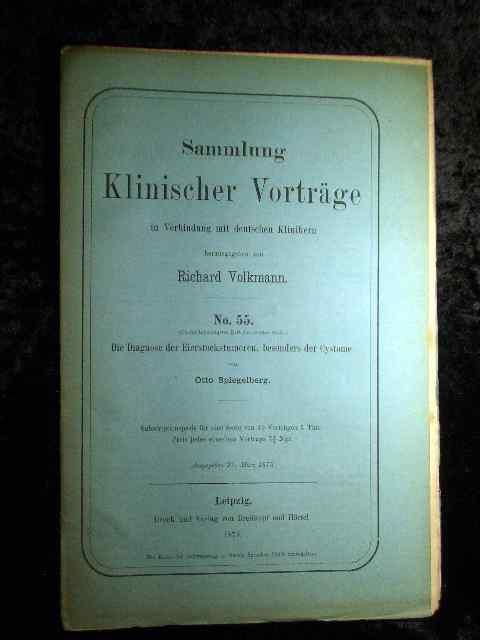 Otto Spiegelberg: Die Diagnose der Eierstocktumoren, besonders: Richard Volkmann (Hrsg.):
