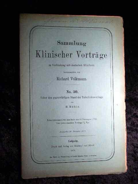 Rühle: Über den gegenwärtigen Stand der Tuberkulosenfrage.: Richard Volkmann (Hrsg.):