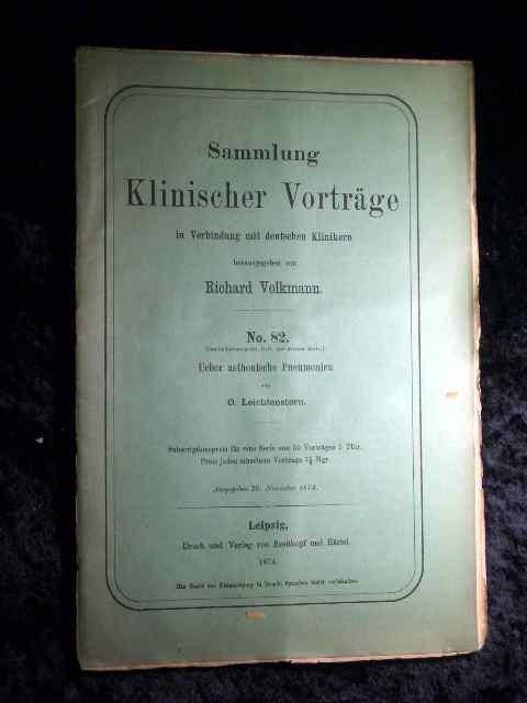 Leichtenstern: Über asthenische Pneumonien. Sammlung Klinischer Vorträge: Richard Volkmann (Hrsg.):