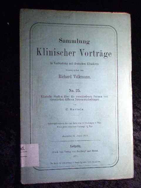 C. Bartels: Klinische Studien über die verschiedenen: Richard Volkmann (Hrsg.):