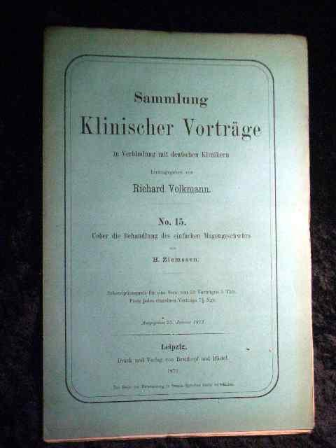 H. Ziemssen: Über die Behandlung des einfachen: Richard Volkmann (Hrsg.):