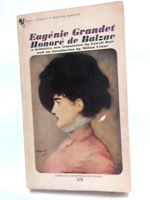 Eugenie Grandet (A Bantam classic): Honore De Balzac