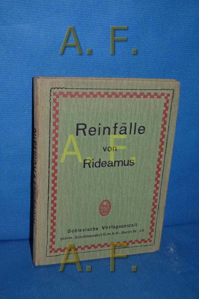 Reinfälle!: Rideamus: