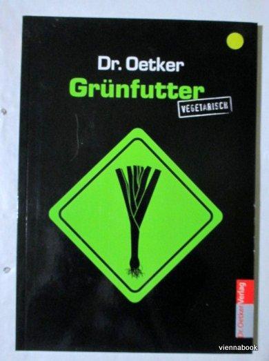 Grünfutter vegetarisch - Dr. Oetker