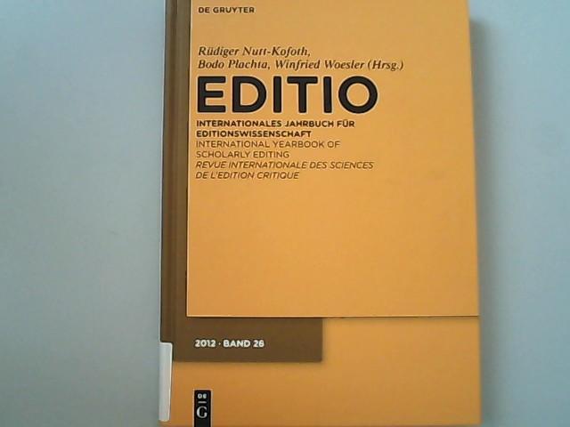 Editio : Internationales Jahrbuch für Editionswissenschaft /: Nutt-Kofoth, Rüdiger, Bodo
