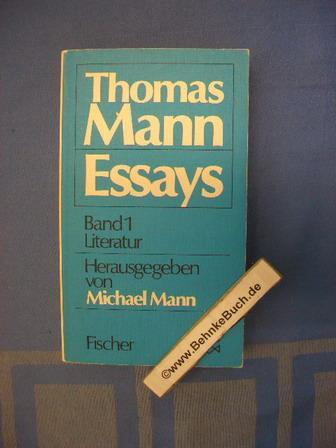 Mann, Thomas: Ausgewählte Essays; Teil: Bd. 1.,: Michael, Mann.