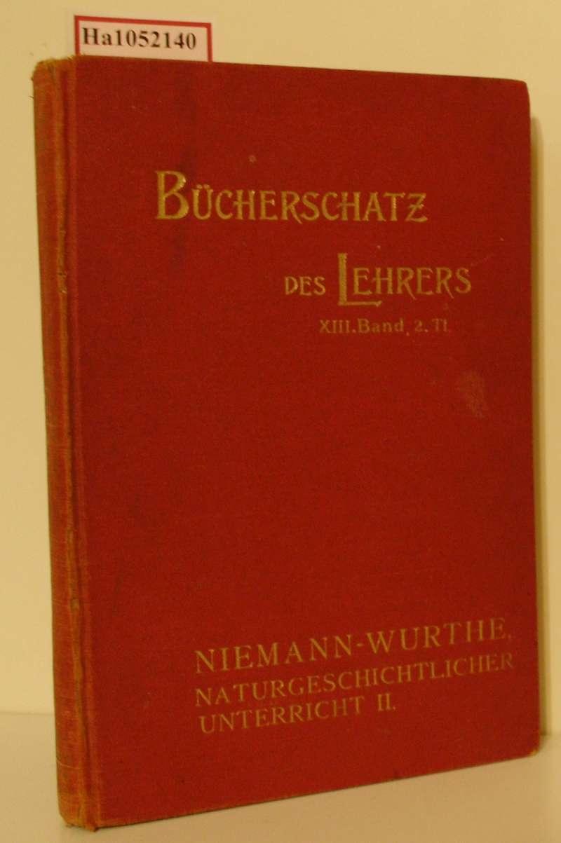 Präparationen für den naturgeschichtlichen Unterricht. Teil 2: Niemann, G. /