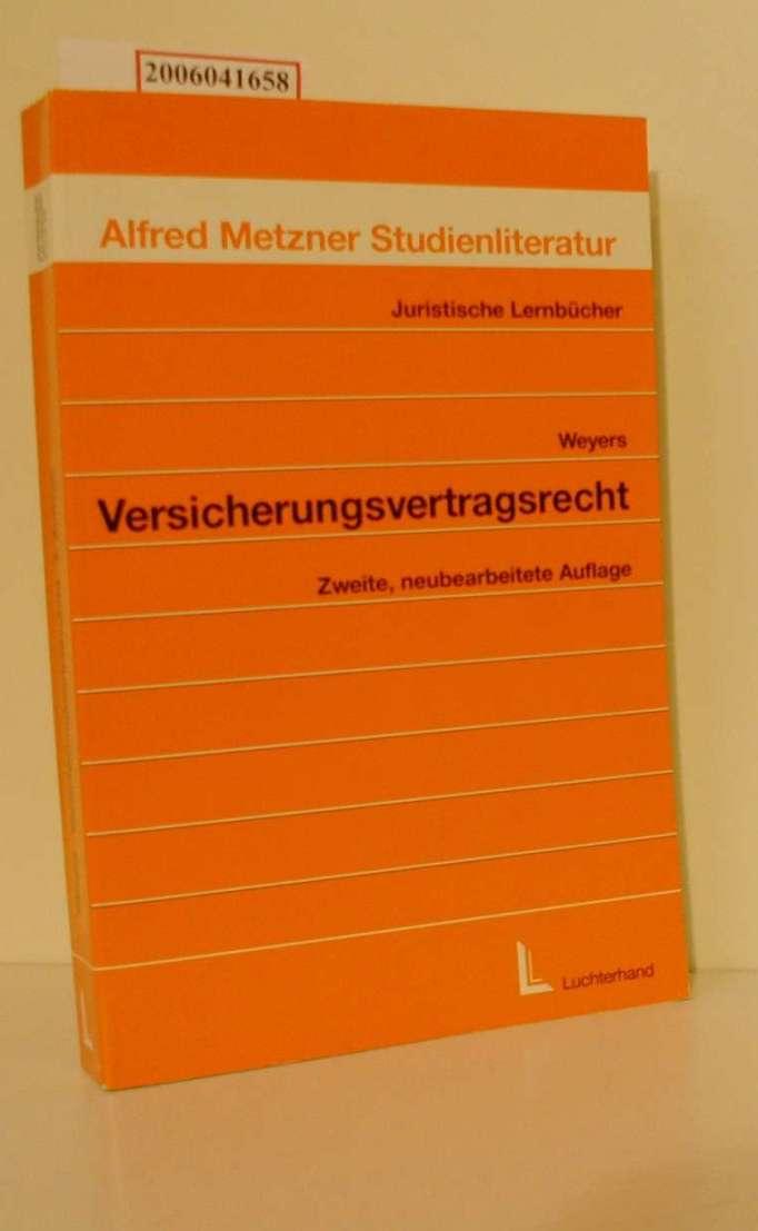 Versicherungsvertragsrecht Juristische Lernbücher 28: Dr. Dr. Hans-Leo