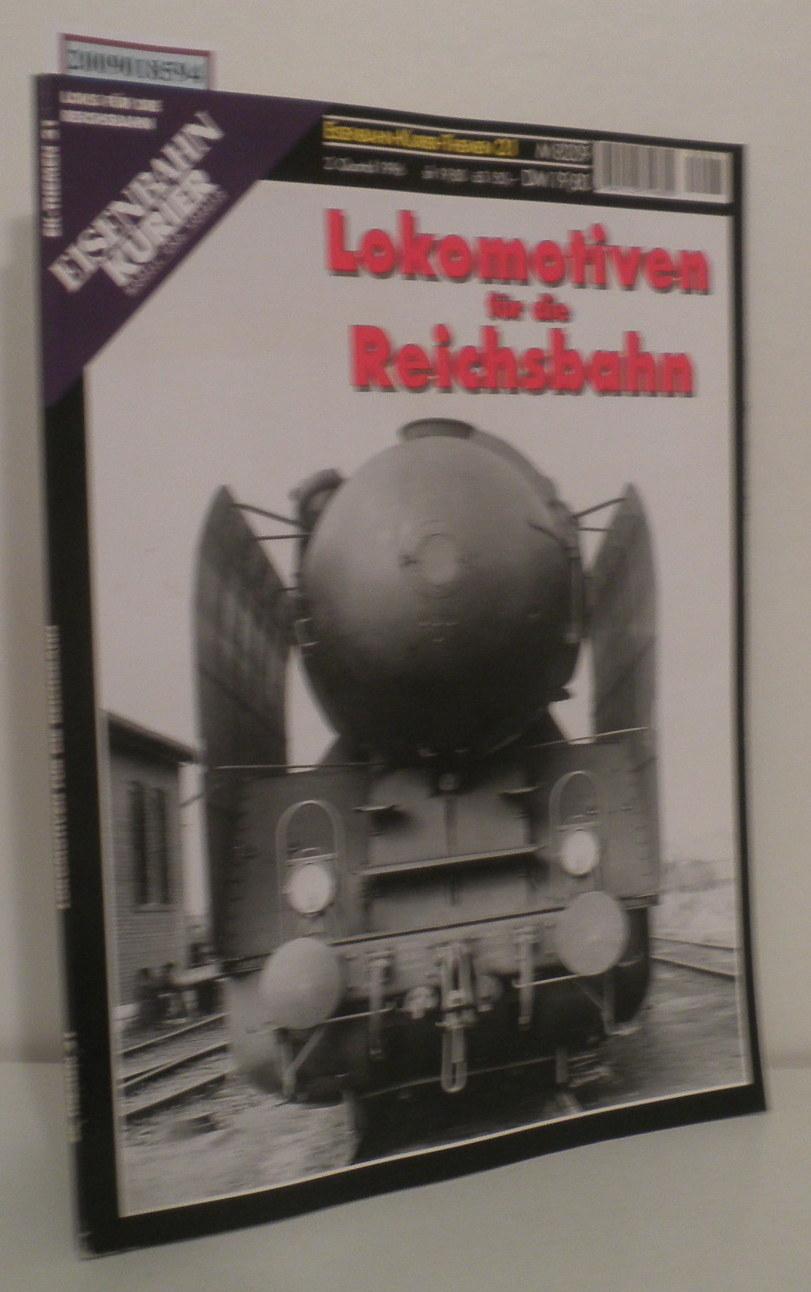 Lokomotiven für die Reichsbahn Eisenbahn Kurier, Themen: Scharf Hans Wolfgang: