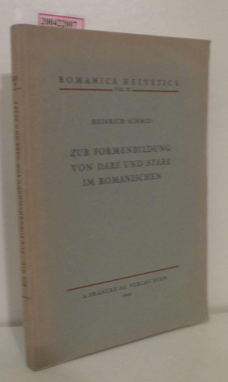 Zur Formenbildung von dare und stare im: Schmid, Heinrich: