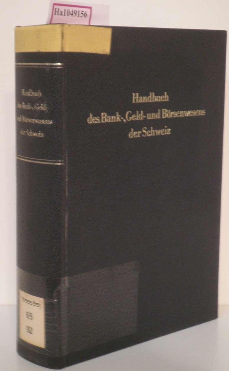 Handbuch des Bank-, Geld- und Börsenwesens der: Albisetti, Emilio u.