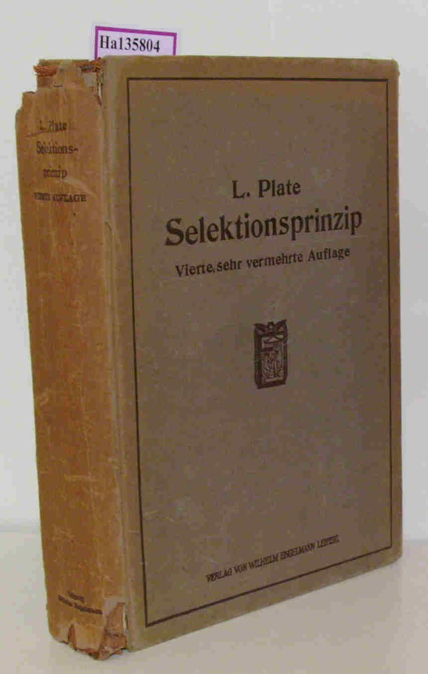 Selektionsprinzip und Probleme der Artbildung. Ein Handbuch: Plate, Ludwig: