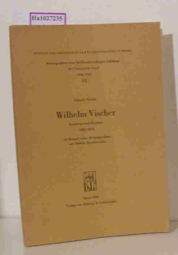 Wilhelm Vischer.: Vischer, Eduard: