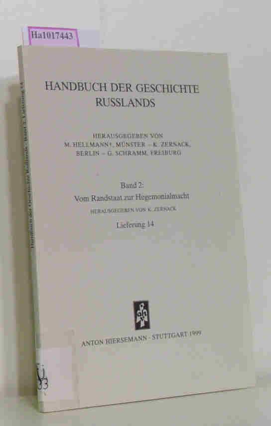Handbuch der Geschichte Russlands. Bd.2: Vom Randstaat: Zernack, Klaus (Hrsg.):