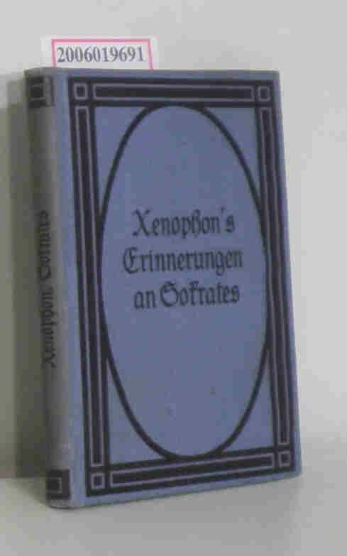 Xenophons Erinnerungen an Sokrates: Güthling, Otto: