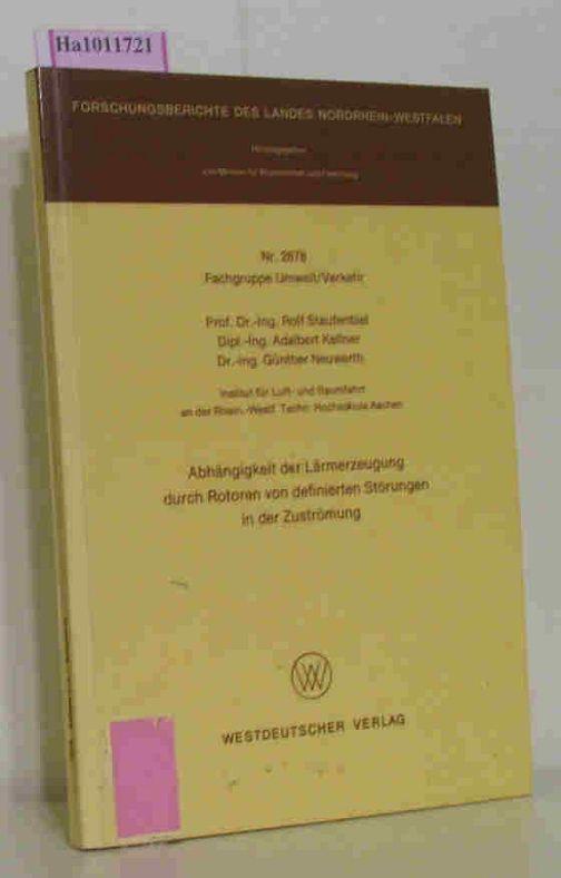 Abhängigkeit der Lärmerzeugung durch Rotoren von definierten: Staufenbiel, R. /