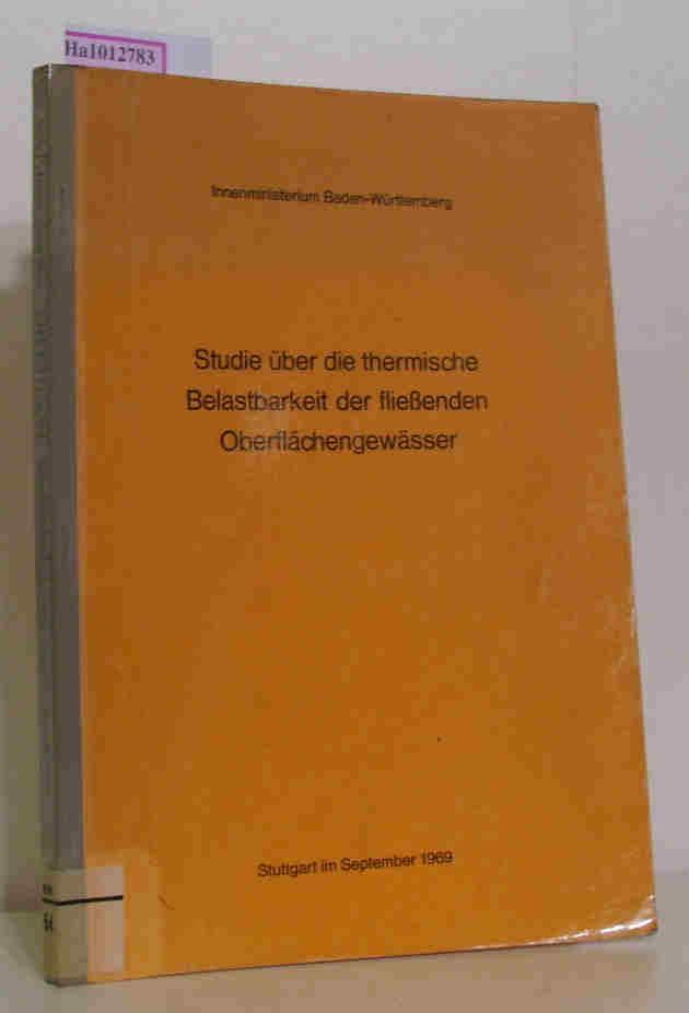 Studie über die thermische Belastbarkeit der fliessenden: Glaser, H. u.a.: