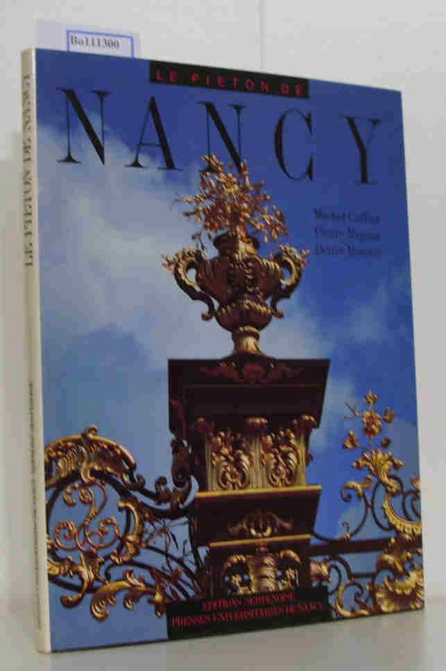 Le Pieton de Nancy: Caffier, Michel Mignot,