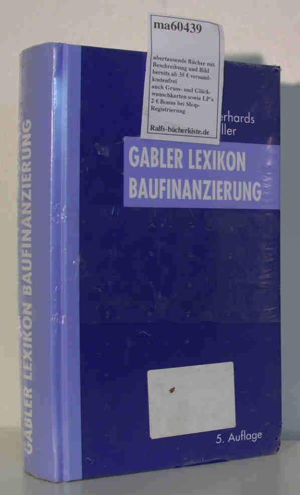 Gabler Lexikon Baufinanzierung: Gerhards, Harald/Keller, Helmut: