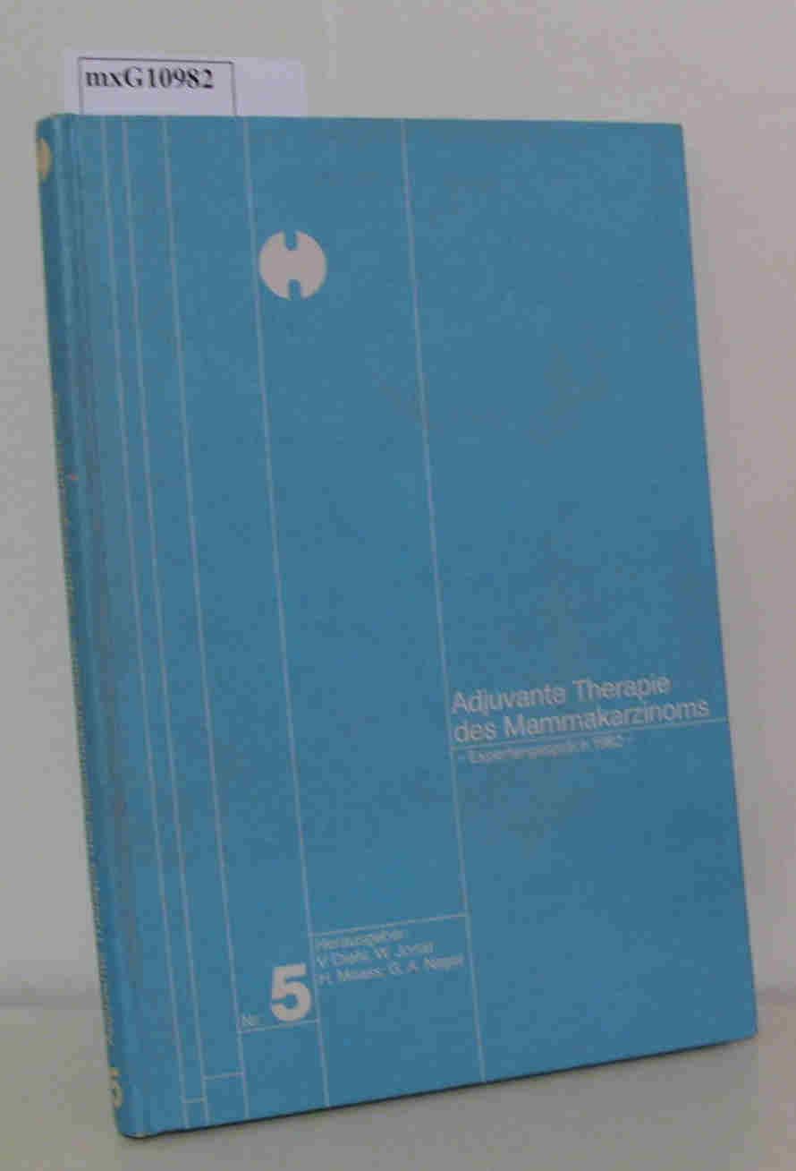 Adjuvante Therapie des Mammakarzinoms. Expertengespräch 1982. Nr.: Diehl, V./ Jonat,