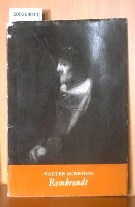 Rembrandt: Scheidig, Walther: