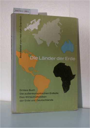 Die Länder der Erde, Drittes Buch Die: Heinrich Gramlich /