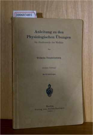 Anleitung zu den Physiologischen Übungen für Studierende: Trendelenburg, Wilhelm: