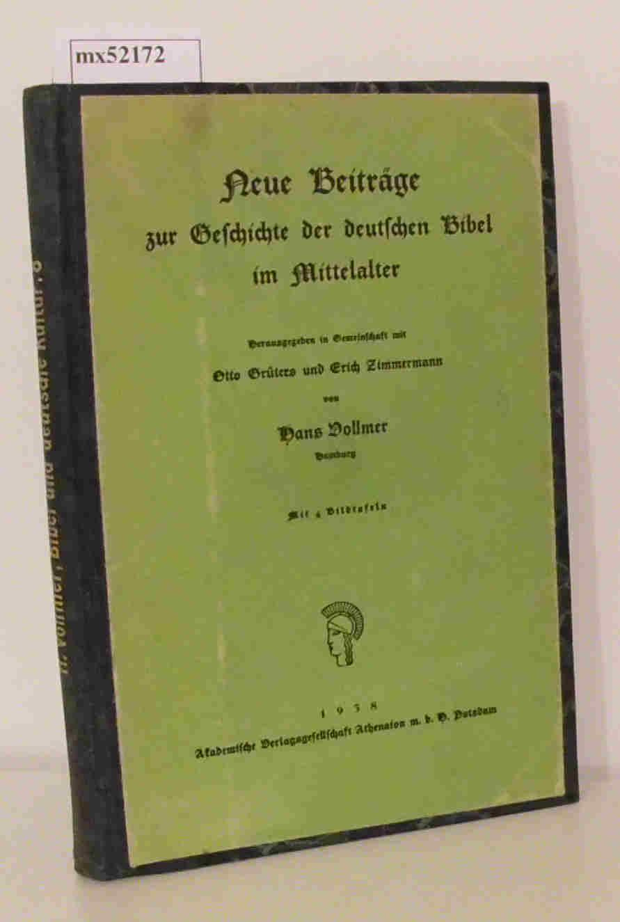 Neue Beiträge zur Geschichte der deutschen Bibel: Vollmer, Hans (Hrsg.):