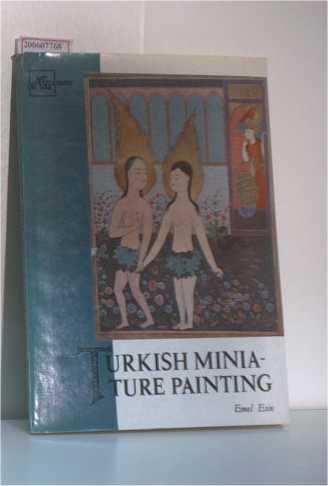 Turkish Miniature Painting Art Treasures of Asia: Esin, Emel: