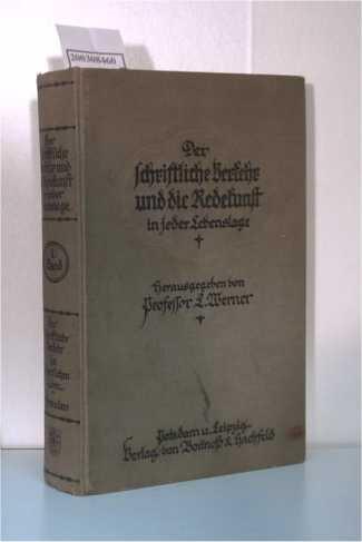 Der schriftliche Verkehr und die Redekunst in: Werner, L.: