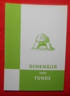 Vorgeschichtliche Denkmäler und Funde in Schleswig-Holstein. Richtlinien: Hingst, Hans: